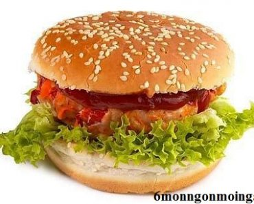 Cách làm bánh hamburger kẹp thịt gà ngon như ngoài hàng