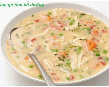 Hướng dẫn cách nấu súp gà tôm ngon nhất đơn giản nhất tại nhà hình 1